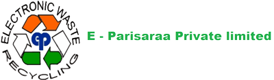 E Parisaraa – India's First E Waste recycler